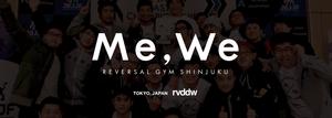 Reversal Gym Shinjuku Me,we